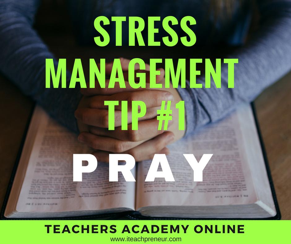 Tip#1 PRAY